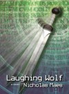 Laughing Wolf Teachers' Guide: Dundurn Teachers' Guide - Nicholas Maes