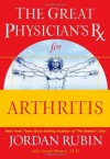 The Great Physician's Rx for Arthritis (Great Physician's Rx Series) - Jordan Rubin, Joseph Brasco