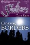Crossing Borders - Cora Zane