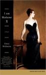 I Am Madame X - Gioia Diliberto, Gloria Diliberto