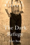 The Dark Refuge: Israel's Scandalous Neglect of its Mentally Ill Holocaust Survivors (Untold Mideast) - Matt Rees