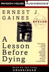 A Lesson Before Dying - Ernest J. Gaines, Jay Long