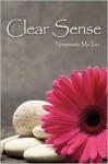Clear Sense - Ninamaste MaTuri