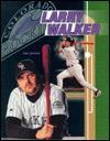 Larry Walker (Baseball)(Oop) - Jim Murray, Earl Weaver