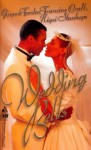Wedding Bells: Love For A LifetimeA Love Made In HeavenChampagne Wishes - Gwynne Forster, Niqui Stanhope, Francine Craft