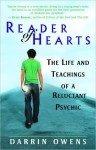 Reader of Hearts: The Life and Teachings of a Reluctant Psychic - Darrin Owens