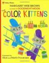 The Color Kittens - Margaret Wise Brown, Alice Provensen, Martin Provensen