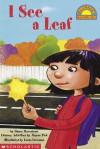 I See A Leaf (level 1) - Grace Maccarone, Alayne Pick, Laura Freeman