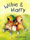 Wilbie And Harry - Sally Chambers