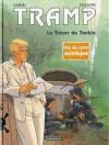 Tramp, Tome 9 - Le Trésor du Tonkin - Jean-Charles Kraehn, Patrick Jusseaume