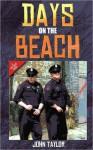Days on the Beach - John Taylor