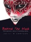 Behind the Mask - Juliet M. Sampson