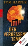 Der vergessene Tempel (German Edition) - Tom Harper, Anja Schünemann, Ulrike Thiesmeyer