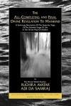 The All-Completing and Final Divine Revelation to Mankind - Adi Da Samraj