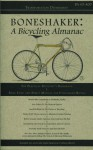Boneshaker: A Bicycling Almanac (BA 43-400, #9) - Evan P. Schneider, Melissa Reeser Poulin, Genevieve Hudson, Susan Denning