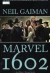 Marvel 1602 - Andy Kubert, Reinhard Schweizer, Steve Kups, Neil Gaiman