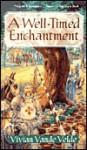 A Well-Timed Enchantment - Vivian Vande Velde