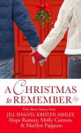 A Christmas to Remember - Molly Cannon, Hope Ramsay, Kristen Ashley, Marilyn Pappano