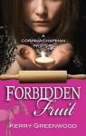 Forbidden Fruit: Corinna Chapman #5 - Kerry Greenwood