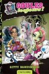 Goules toujours !: Monster High, T2 (8 - 12 ANS) (French Edition) - Gitty Daneshvari, Paola Appelius