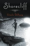 Shorecliff: A Novel - Ursula DeYoung