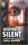 Keeping Silent - Carla Damron