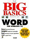 The Big Basics Book of Word for Windows 95 - Que Corporation, David Haskin, Ed Guilford