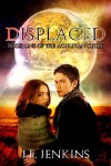 Displaced - J.F. Jenkins