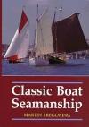 Classic Boat Seamanship - Martin Tregoning