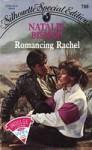 Romancing Rachel (Silhouette Special Edition, #700) - Nancy Bush, Natalie Bishop