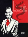 Louis Armstrong - Louis Armstrong, Philip Paquet, Stijn Wens
