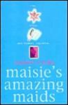 Maisie's Amazing Maids - Andrew Crofts