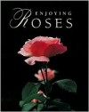 Enjoying Roses - Ortho Books, Ortho Editors