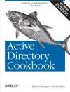Active Directory Cookbook (Cookbooks (O'Reilly)) - Brian Svidergol, Robbie Allen