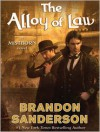 The Alloy of Law - Brandon Sanderson, Michael Kramer