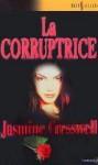 La corruptrice - Jasmine Cresswell