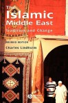 The Islamic Middle East: Tradition and Change - Charles Lindholm