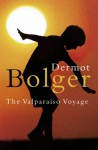 The Valparaiso Voyage - Dermot Bolger