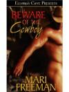 Beware of the Cowboy - Mari Freeman