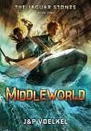 Middleworld - Pamela Voelkel, Jon Voelkel