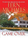 Game Over (Sisterhood, #17) - Fern Michaels