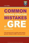 Columbia Common Sentence Structure Mistakes at GRE - Richard Lee