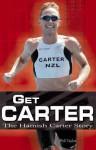 Get Carter: The Hamish Carter Story - Phil Taylor