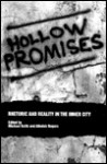 Hollow Promises?: Rhetoric and Reality in the Inner City - Michael C. Keith, Alisdair Rogers