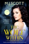 The Wolf Within - M.J. Scott