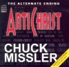 Antichrist: The Alternate Ending - Chuck Missler