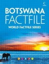 Botswana Factfile: An encyclopaedia of everything you need to know about Botswana, for teachers, students and travellers - Collins