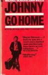 Johnny Go Home - Michael Deakin, John Willis
