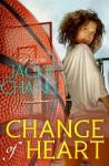 Change of Heart - Jackie Chanel
