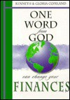 One Word from God Can Change Your Finances - Kenneth Copeland, Gloria Copeland